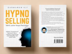 Hypno Selling: Taktik Jualan Tanpa Penolakan